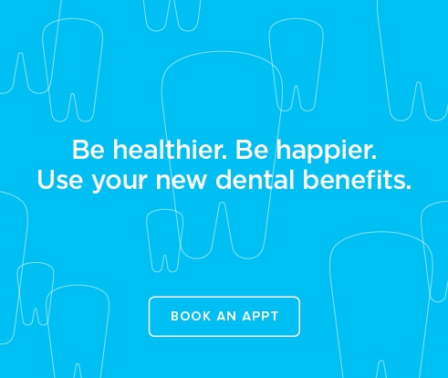 Be Heathier, Be Happier. Use your new dental benefits. - Dentists of Buena Park